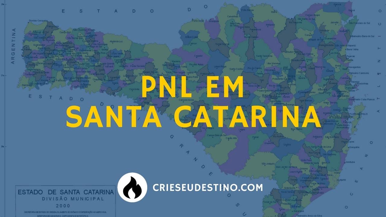 PNL em santa catarina